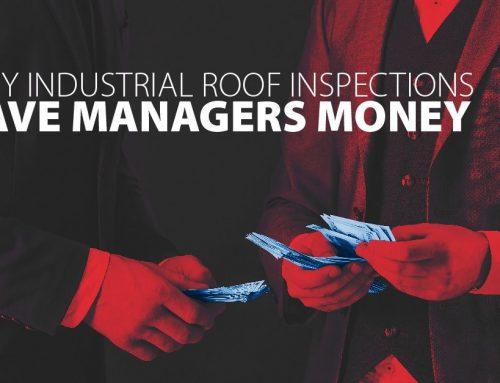 Why Industrial Roof Inspections Save Managers Money